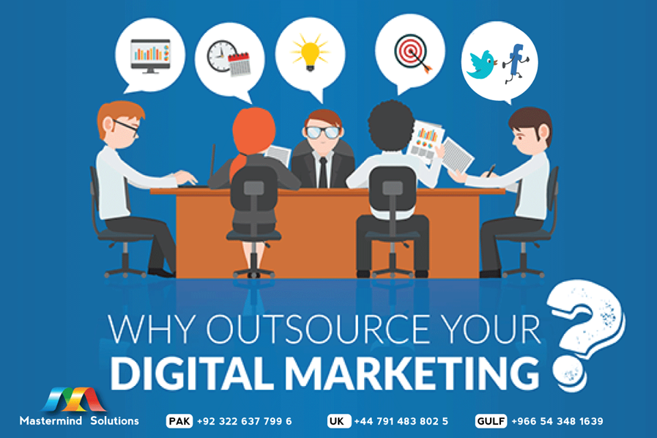 Why outsource your digital marketing!